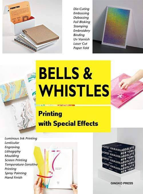 Print design for the pro's: Bells And Whistles, book