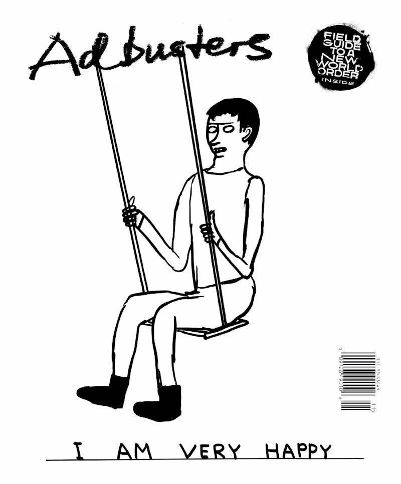 Adbusters 134 I Am Very Happy Advertising Magazine At Bruilinfo