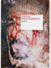 Useful Photography 014, collected & edited by Hans Aarsman, Julian Germain, Erik Kessels and Frank Schallmeier. No. 14 presents the meticulous work of the 'script continuity supervisor' on a film set.