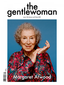 The Gentlewoman 20 – Margaret Atwood