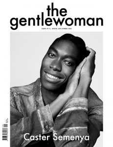 The Gentlewoman 21 – Caster Semenya